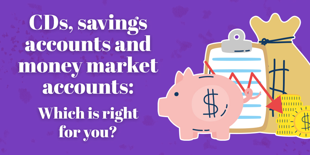 Savings Accounts: Which is right for you?