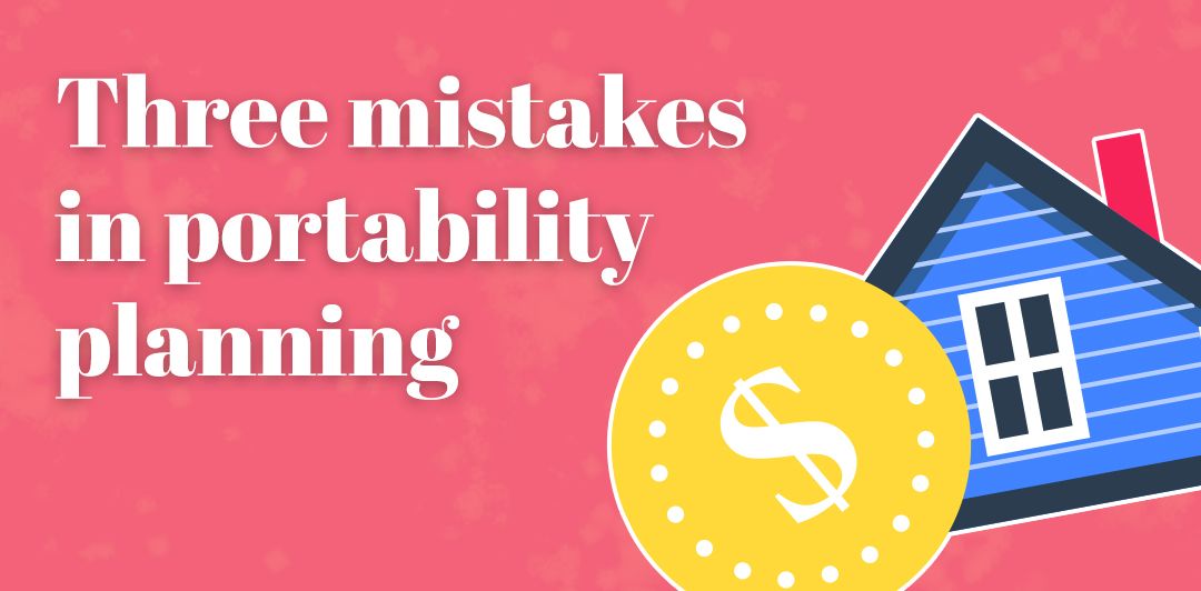 Three mistakes in portability planning