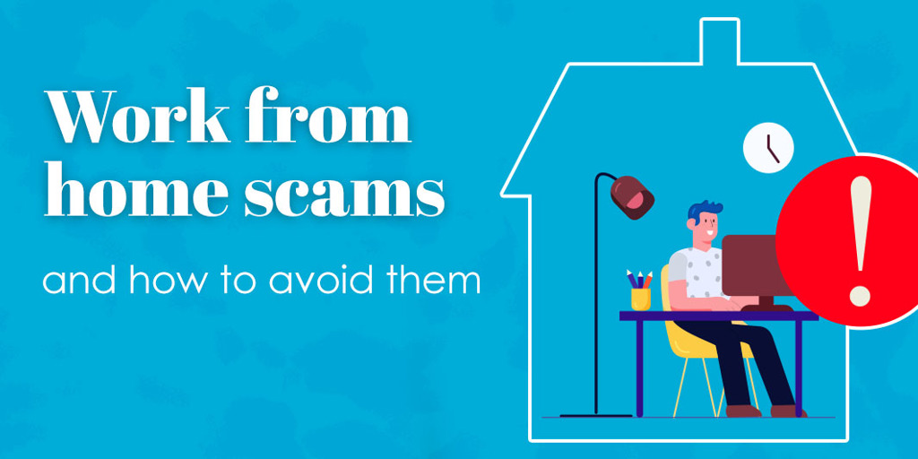 Work-from-home scams and how to avoid them