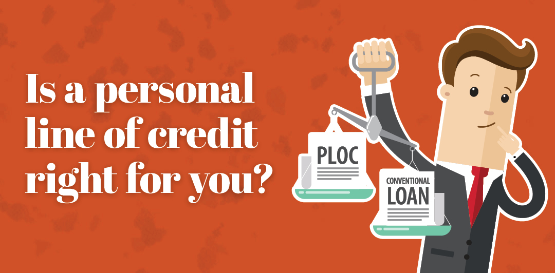 Is a personal line of credit right for you?