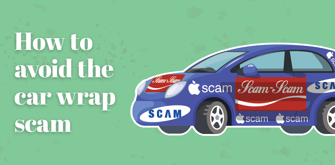 How to avoid the car wrap scam